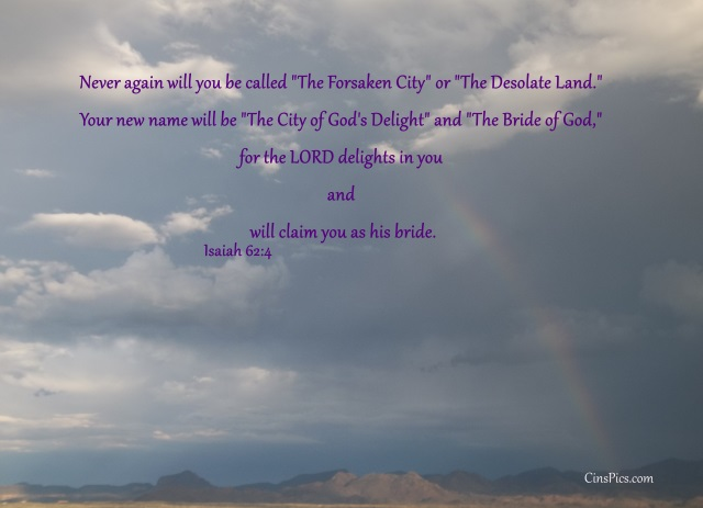 Isaiah  62:4Never again will you be called